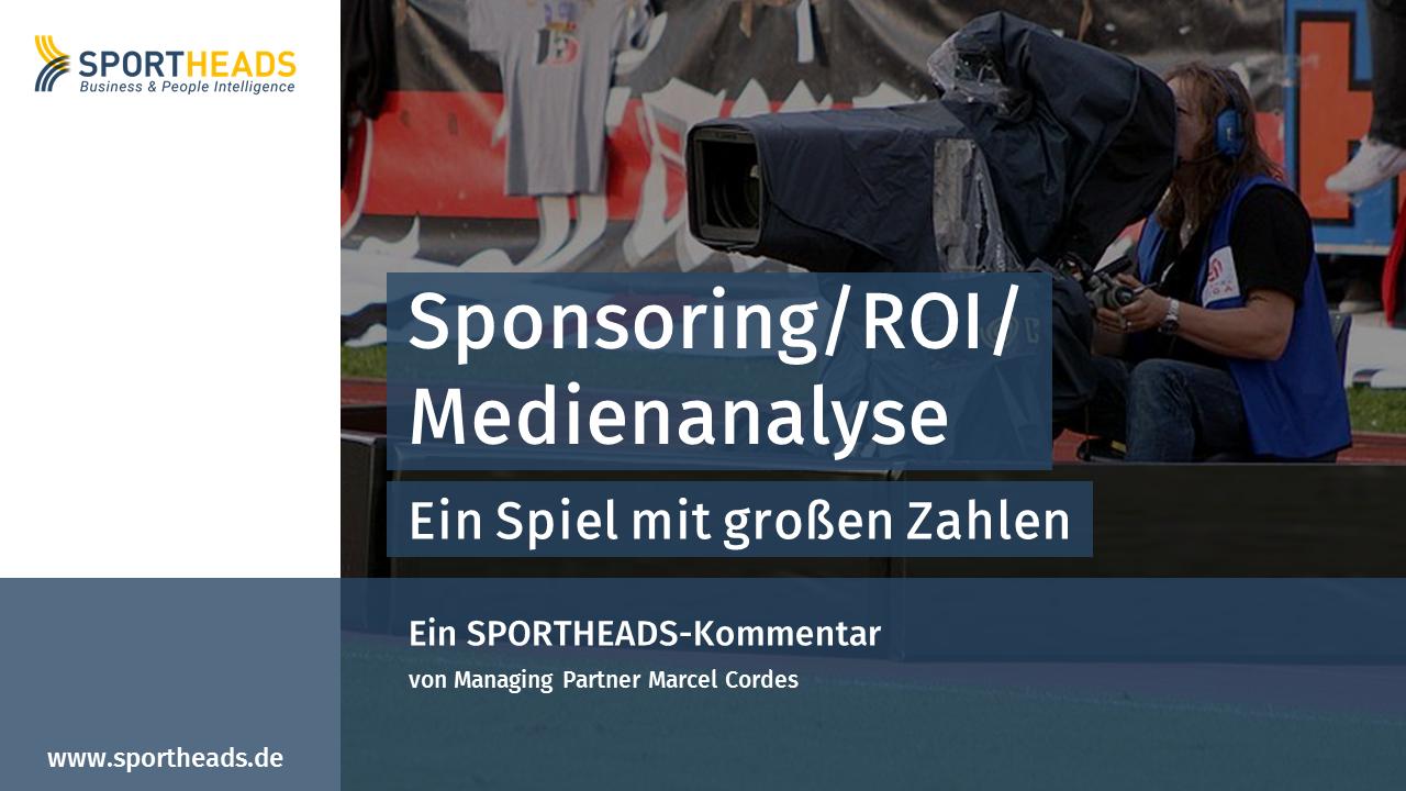 Sponsoring/ROI/Medienanalyse – Ein Spiel mit großen Zahlen