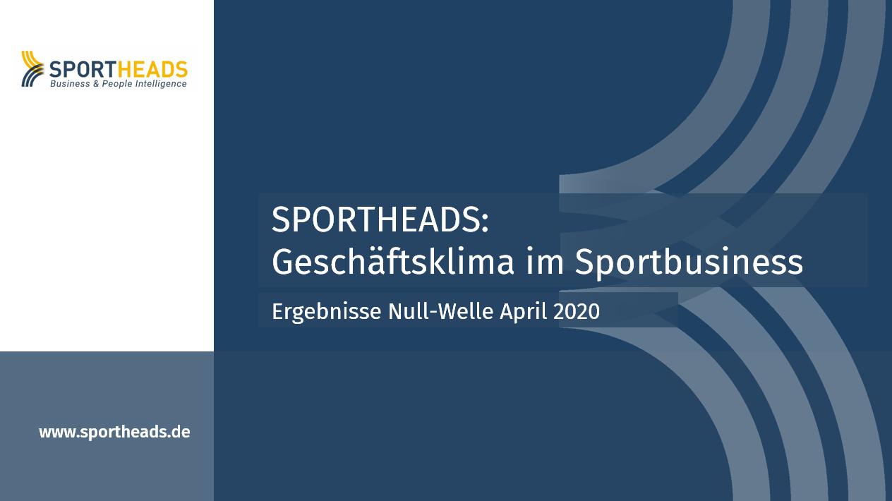 Geschäftsklima im Sportbusiness: Gesamtergebnisse Null-Welle April 2020