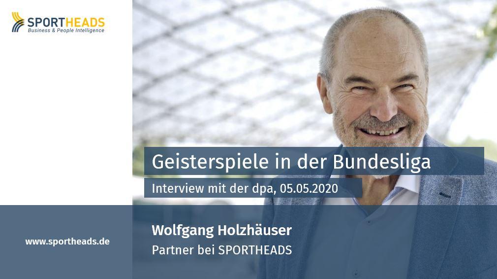 Geisterspiele in der Bundesliga – ein Interview mit Wolfgang Holzhäuser