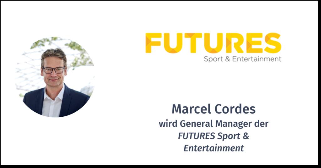 MARCEL CORDES – FUTURES SPORT & ENTERTAINMENT