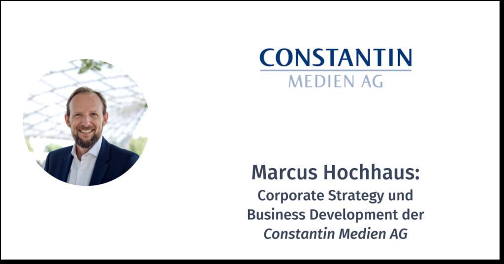 MARCUS HOCHHAUS – CONSTANTIN MEDIEN