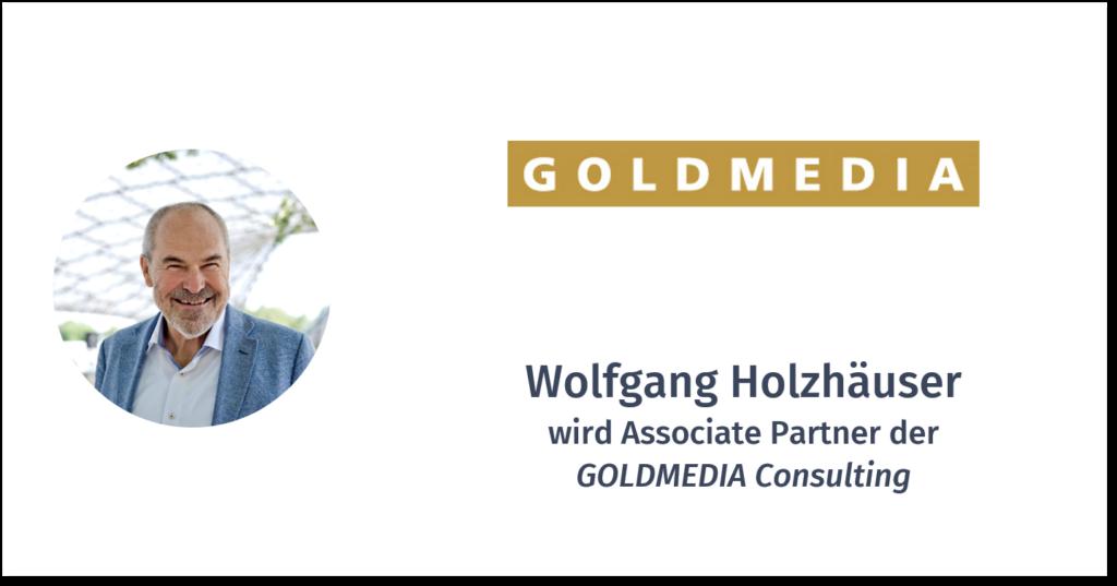 WOLFGANG HOLZHÄUSER – GOLDMEDIA CONSULTING